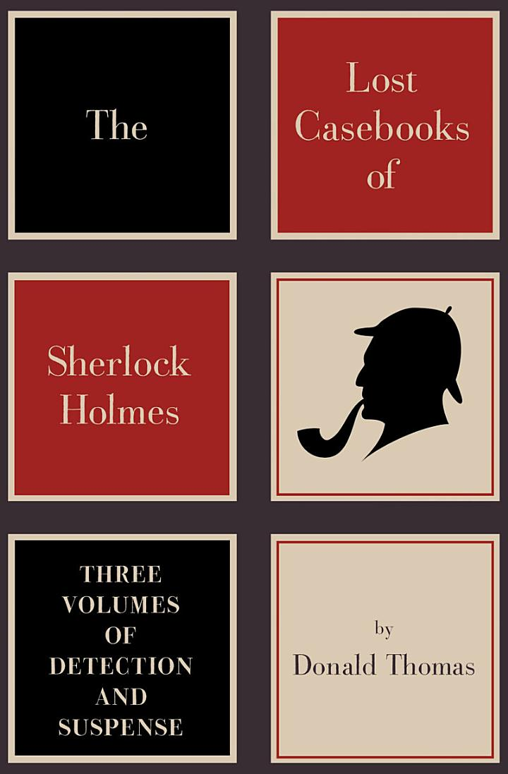 The Lost Casebooks of Sherlock Holmes