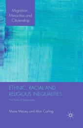 Ethnic, Racial and Religious Inequalities: The Perils of Subjectivity