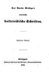 Carl Theodor Griesinger's sämmtliche belletristische Schriften: Ida, Gräfin von Salmandingen : geschichtliche Novelle aus dem Ende des 12ten Jahrhunderts, Band 5