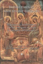 Divine Essence and Divine Energies: Ecumenical Reflections on the Presence of God