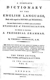 A Complete Dictionary of the English Language, Both with Regard to Sound and Meaning: Volume 2