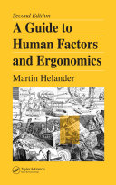 A Guide to Human Factors and Ergonomics