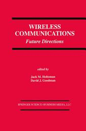 Wireless Communications: Future Directions