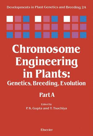 Chromosome Engineering in Plants PDF
