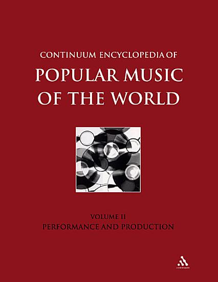 Continuum Encyclopedia of Popular Music of the World PDF