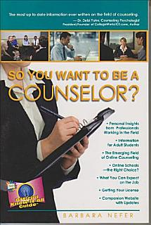 So You Want to Be a Counselor  Book