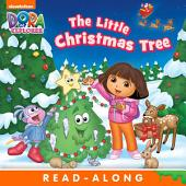 The Little Christmas Tree (Dora the Explorer)