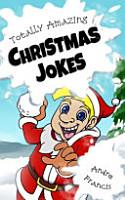 Totally Amazing Christmas Jokes PDF