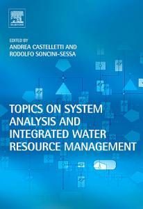 Topics on System Analysis and Integrated Water Resources Management