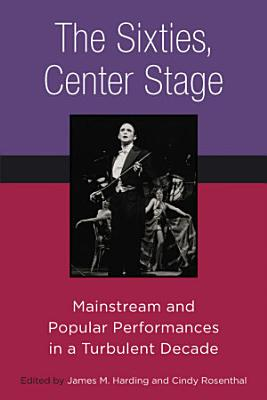 The Sixties  Center Stage PDF