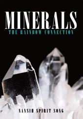 Minerals: The Rainbow Connection