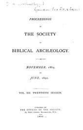 Proceedings of the Society of Biblical Archaeology: Volume 12