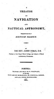 A Treatise on Navigation and Nautical Astronomy     for the use of British seamen PDF