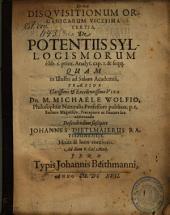 Disqvisitionum Organicarum Vicesima tertia, De Potentiis Syllogismorum