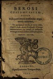 Berosi Chaldaei Sacerdotis Reliquorumque consimilis argumenti autorum, De antiquitate Italiae, ac totius orbis: Volume 1