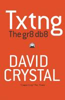 Txtng  The Gr8 Db8 PDF