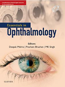 Essentials in Ophthalmology   E Book