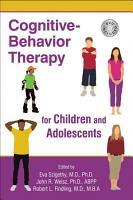Cognitive Behavior Therapy for Children and Adolescents PDF