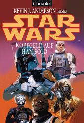Star Wars. Kopfgeld auf Han Solo