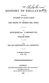 The History of England: From the Invasion of Julius Caesar to the Death of George the Third, Volume 7