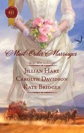 Mail-Order Marriages: Rocky Mountain Wedding\Married in Missouri\Her Alaskan Groom