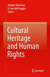 Cultural Heritage And Human Rights Book PDF
