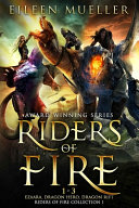 Riders of Fire Books 1-3