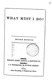 What must I do?: Volume 5