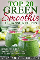 Top 20 Green Smoothie Cleanse Recipes PDF