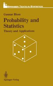 Probabitily and Statistics: Theory and Applications