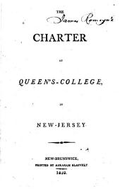 The Charter of Queen's-College, in New Jersey