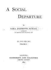 A Social Departure: Volume 1