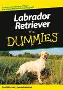 Labrador Retriever F  r Dummies PDF
