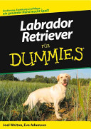 Labrador Retriever F  r Dummies PDF