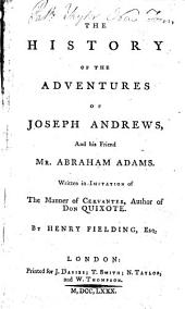 The History of the Adventures of Joseph Andrews, Etc
