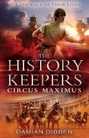 The History Keepers  Circus Maximus PDF