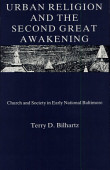Urban Religion And The Second Great Awakening