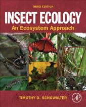 Insect Ecology: An Ecosystem Approach, Edition 3