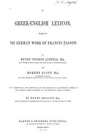 A Greek-English Lexicon: Based on the German Work of Francis Passow