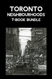 Toronto Neighbourhoods 7 Book Bundle PDF