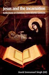 Jesus And The Incarnation Book PDF