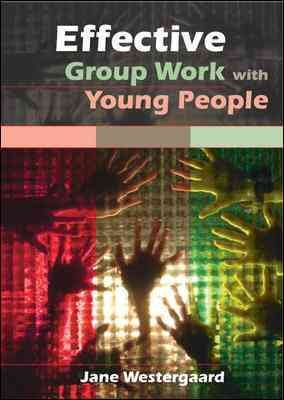 Effective Group Work With Young People PDF