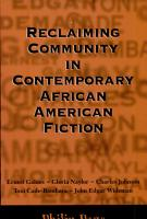 Reclaiming Community in Contemporary African American Fiction PDF