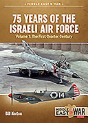 75 Years of the Israeli Air Force Volume 1