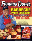Famous Dave's Barbeque Party Cookbook