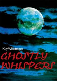 Ghostly Whispers