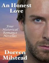 An Honest Love: Four Historical Romance Novellas