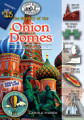 The Mystery of the Onion Domes  Russia