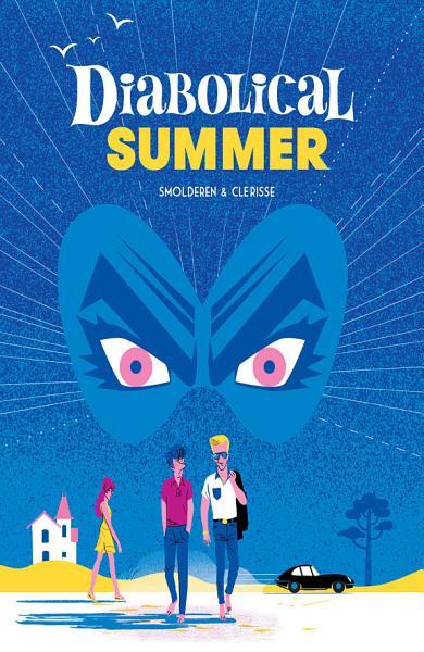 Download Diabolical Summer Book