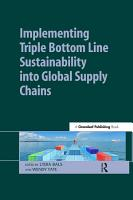 Implementing Triple Bottom Line Sustainability into Global Supply Chains PDF